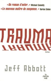 Trauma - JeffAbbott