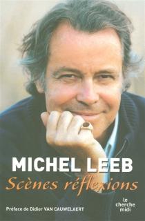 Scènes réflexions - MichelLeeb