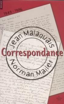 Correspondance : 1949-1986 - NormanMailer