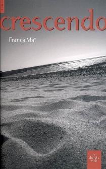 Crescendo - FrancaMaï