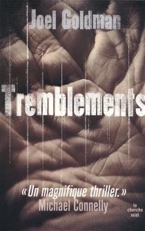 Tremblements - JoelGoldman