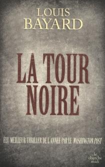 La tour noire - LouisBayard