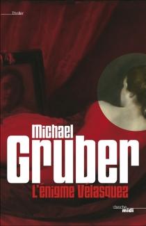 L'énigme Velasquez - MichaelGruber