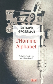 L'homme-alphabet - RichardGrossman
