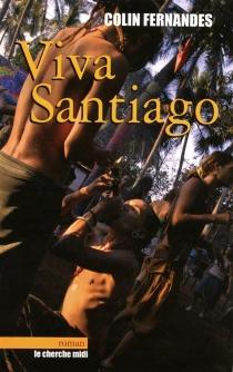 Viva Santiago - ColinFernandes