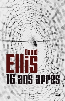 16 ans après - DavidEllis