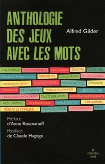 Anthologie des jeux avec les mots - AlfredGilder