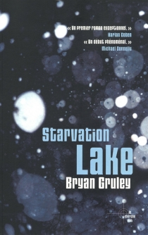 Starvation lake - Bryan Gruley