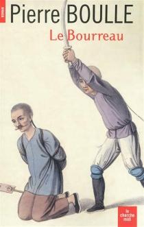 Le bourreau - PierreBoulle