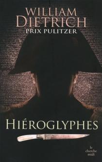 Hiéroglyphes - WilliamDietrich