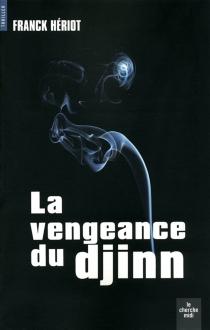 La vengeance du djinn - FranckHériot