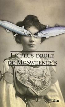 Le plus drôle de McSweeney's - McSweeney's