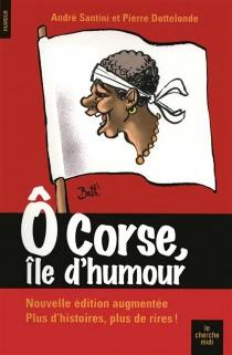 O Corse, île d'humour - PierreDottelonde