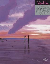 Les mystérieuses alchimies de l'amour - Voutch