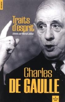 Traits d'esprit - Charles deGaulle