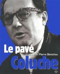 Le pavé - Coluche