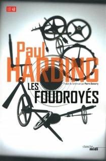 Les foudroyés - PaulHarding