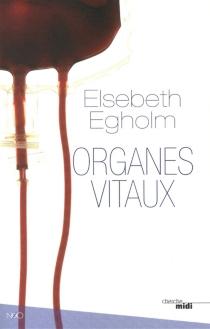 Organes vitaux - ElsebethEgholm