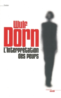 L'interprétation des peurs - WulfDorn