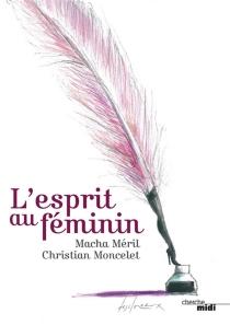 L'esprit au féminin -