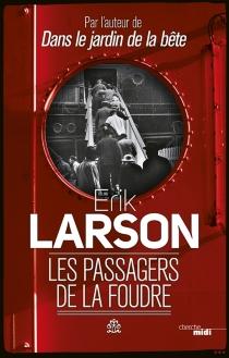 Les passagers de la foudre - ErikLarson