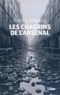 Les chagrins de l'Arsenal - PatriceDelbourg
