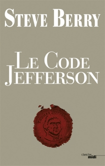 Le code Jefferson - Steve Berry