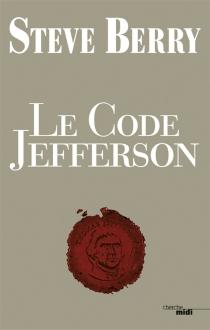 Le code Jefferson - SteveBerry