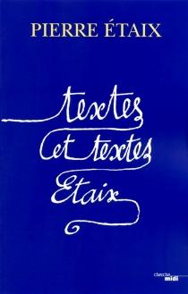 Textes et textes, Etaix - PierreEtaix