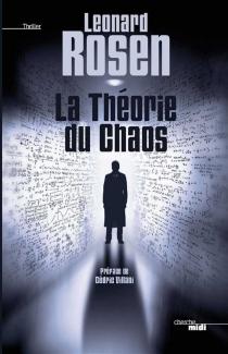 La théorie du chaos - Leonard J.Rosen