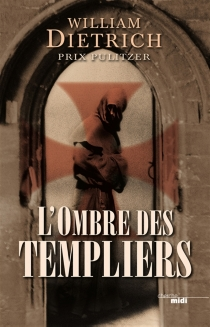 L'ombre des Templiers - WilliamDietrich
