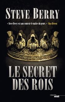 Le secret des rois - SteveBerry