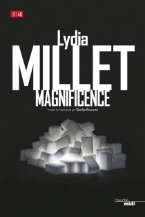Magnificence - Lydia Millet