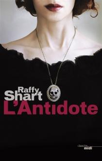 L'antidote - RaffyShart