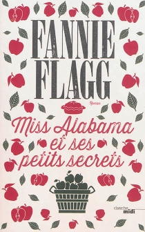 Miss Alabama et ses petits secrets - FannieFlagg
