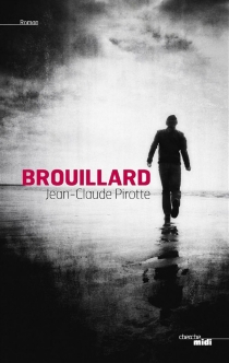 Brouillard - Jean-ClaudePirotte