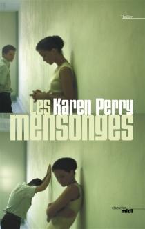 Les mensonges - KarenPerry