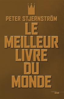 Le meilleur livre du monde - PeterStjernström