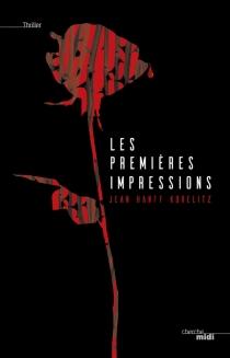 Les premières impressions - Jean HanffKorelitz