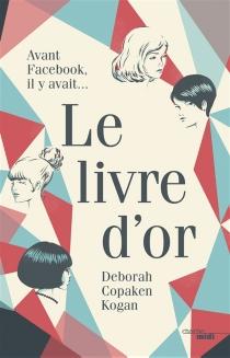 Le livre d'or - Deborah CopakenKogan
