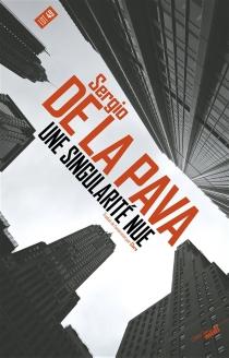 Une singularité nue - Sergio de laPava
