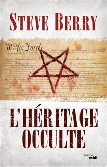 L'héritage occulte - SteveBerry