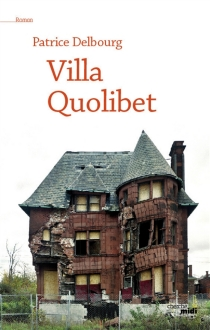 Villa Quolibet - PatriceDelbourg