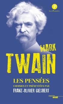 Les pensées - MarkTwain