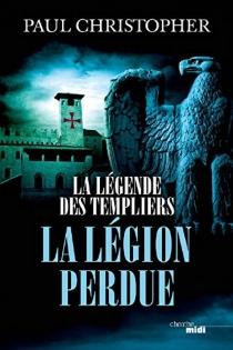 La légende des Templiers - PaulChristopher