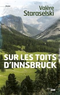 Sur les toits d'Innsbruck - ValèreStaraselski