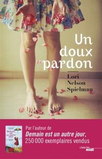 Un doux pardon - Lori NelsonSpielman