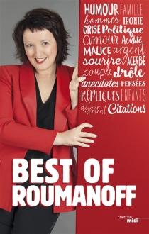 Best of Roumanoff : pensées, répliques et anecdotes - AnneRoumanoff