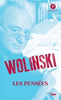 Wolinski, les pensées - GeorgesWolinski
