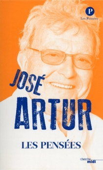 José Arthur : les pensées - JoséArtur